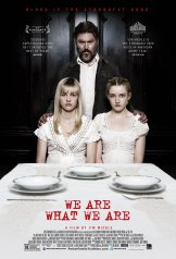 WE ARE WHAT WE ARE de Jim Mickle